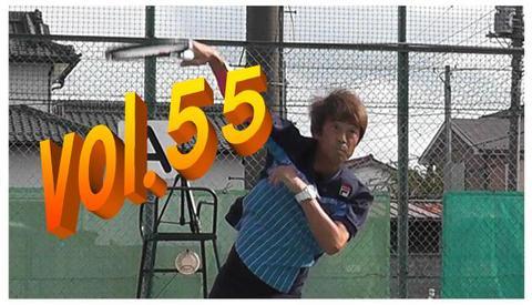 ブルーレイ   実践マガジンvol.55   親指と体の内側の力を意識するとあなたのテニス(感覚)が180度変わるかもしれない サーブ編