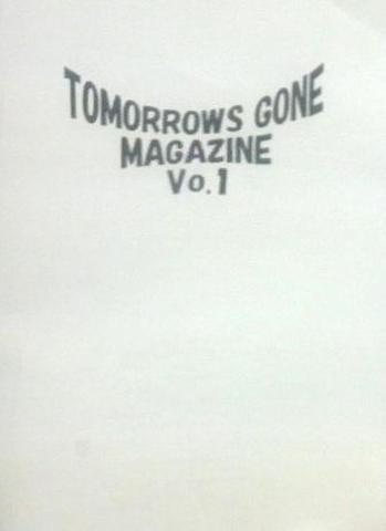 TOMORROWSGONEMAGAZINE vol.1(復刻版)