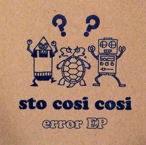 sto cosi cosi / 2nd ep[error EP]