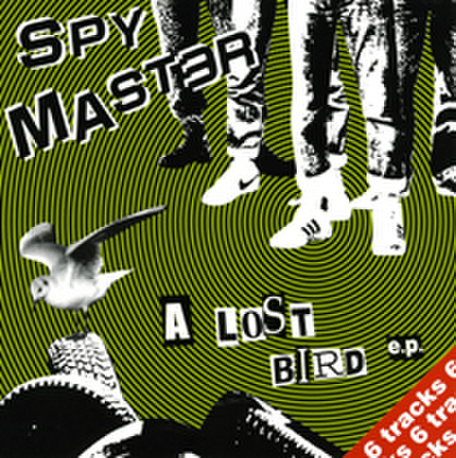 SPYMASTER a lost bird 7inch EP