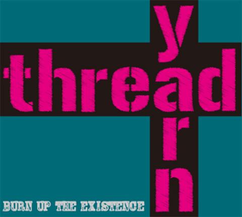 thread yarn/burnuptheexistence