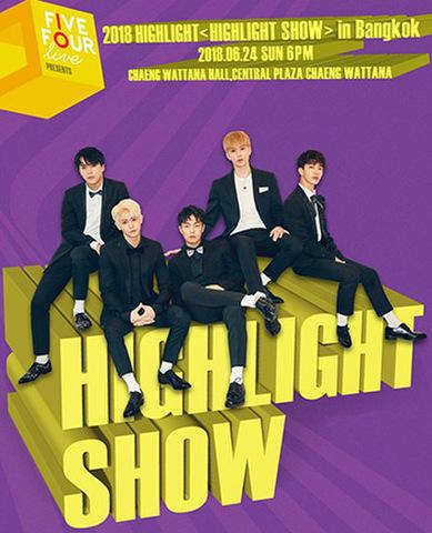 【最高額指定シート席】2018 HIGHLIGHT <HIGHLIGHT SHOW> in Bangkok