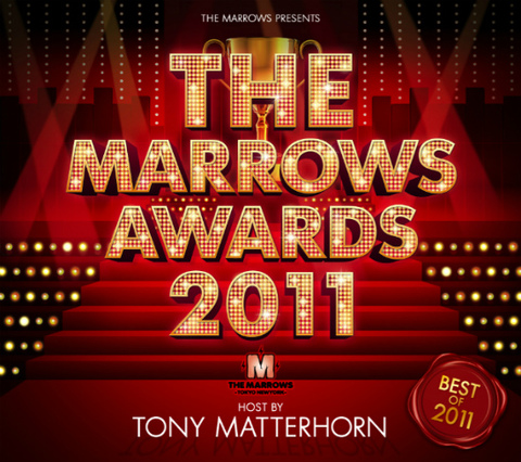 THE MARROWS AWARDS 2011 -HOST BY TONY MATTERHORN-