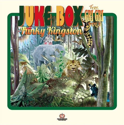 【人気シリーズ】JUKEBOX Vol.3 -FUNKY KINGSTON- feat GRIGRI