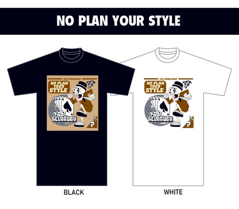 NO PLAN YOUR STYLE Tee