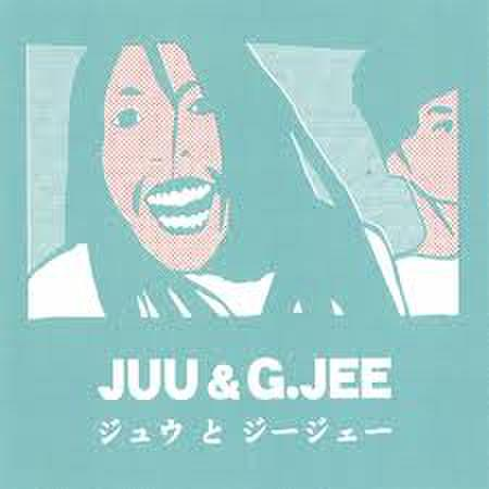 Young-G「JUU & G.JEE」