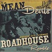 """MEAN DEVILS/Roadhouse Rumble(7""""x2)"""