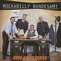 ROCKABILLY SQUAD/Rockabilly Bundesamt(中古CD)
