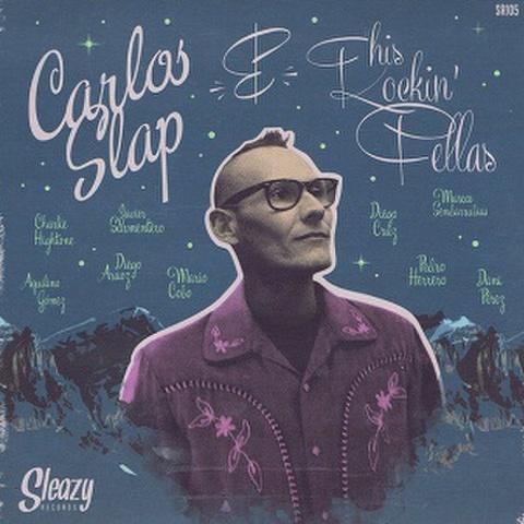 "CARLOS SLAP & HIS ROCKIN' FELLAS/One Shout(7"")"