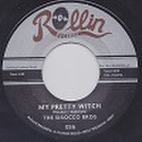 "SIROCCO BROS/My Pretty Witch(7"")"