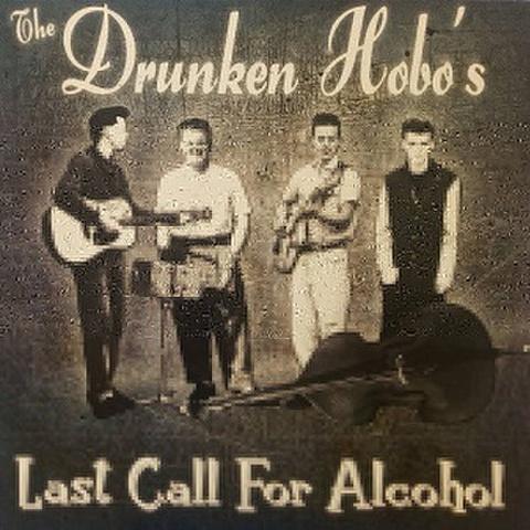 DRUNKEN HOBOS/Last Call For Alcohol(LP)