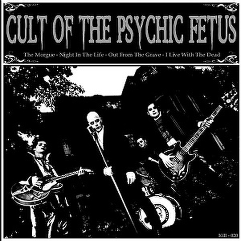 """CULT OF THE PSYCHIC FETUS/Same(7"""")"""