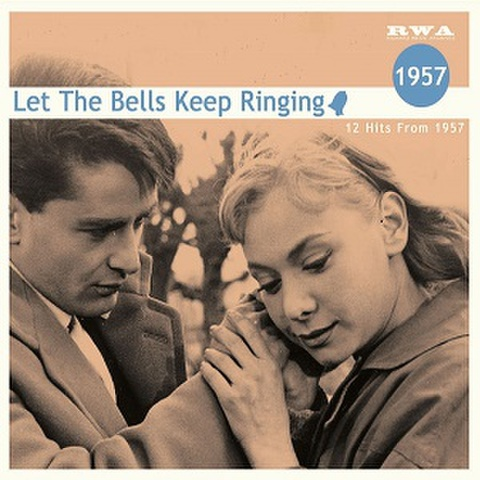 LET THE BELLS KEEP RINDING 1957(CD)