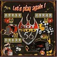 HOTROD 56/Let's Play Again(CD)