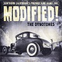 THE DYNOTONES/Modified!(CD)