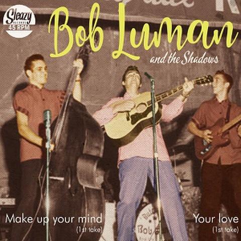 """BOB LUMAN/Your Love(1st Take)(7"""")"""