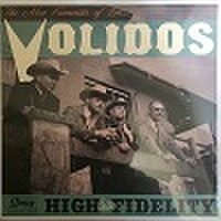 "LOS VOLIDOS/High Custom Fidelity(10"")"