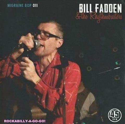 "BILL FADDEN & THE RHYTHMBUSTERS/Lordy Hoody(7"")"