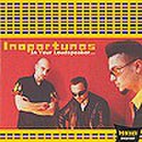 INOPORTUNOS/In Your Loudspeaker(CD)