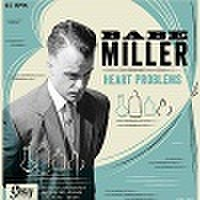 "BABE MILLER/Heart Problems(7"")"