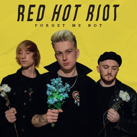 RED HOT RIOT/Forget Me Not(CD)