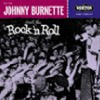 "JOHNNY BURNETTE/Tear It Up(7"")"