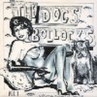 "THE DOGS BOLLOCKS(7"")"
