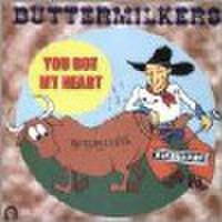 "BUTTERMILKERS/You Got My Heart(7"")"