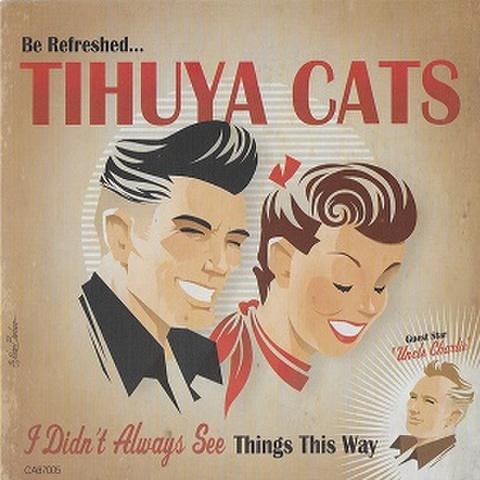 "TIHUYA CATS/Be Refreshed(7"")"