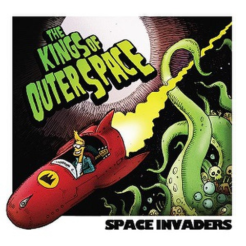 THE KINGS OF OUTER SPACE/Space Invaders(CD)