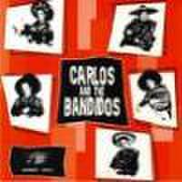 "CARLOS & THE BANDIDOS/Angel With Dirty Wings(7"")"