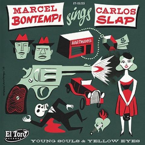 "MARCEL BOMTEMPI Sings CARLOS SLAP/Young Souls & Yellow Eyes(7"")"