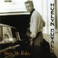 HUELYN DUVALL/She's My Baby(CD)