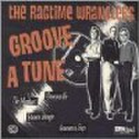 RAGTIME WRANGLERS/Groove A Tune(LP)