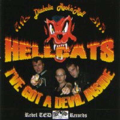 HELLCATS/I've Got A Devil Inside(CD)