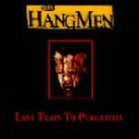 HANGMEN/Last Train to Purgatory(中古CD)