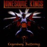 LONESOME KINGS/Legendary Suffering(CD)