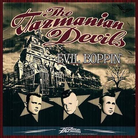 TAZMANIAN DEVILS/Evil Boppin'(LP)