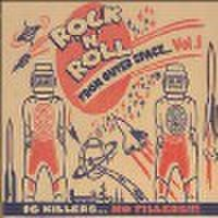 ROCK'N'ROLL FROM OUTER SPACE(LP)