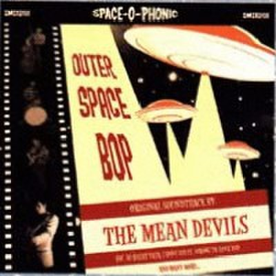 "MEAN DEVILS/Outer Space Bop(10"")"