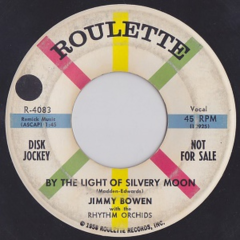 "JIMMY BOWEN/By The Light Of Silvery Moon(中古7"")"