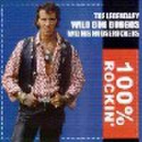WILD BOB BURGOS & HIS HOUSEROCKERS/100% Rockin'(CD)