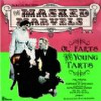 MASKED MARVELS/Ol' Farts and Young Tarts(CD)
