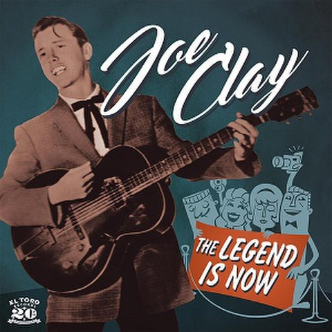 """JOE CLAY/The Legend Is Now(7"""")"""