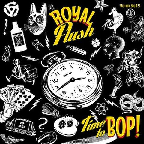 "THE ROYAL FLUSH/Time To Bop(7"")"
