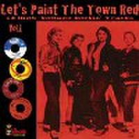 LET'S PAINT THE TOWN RED(LP)