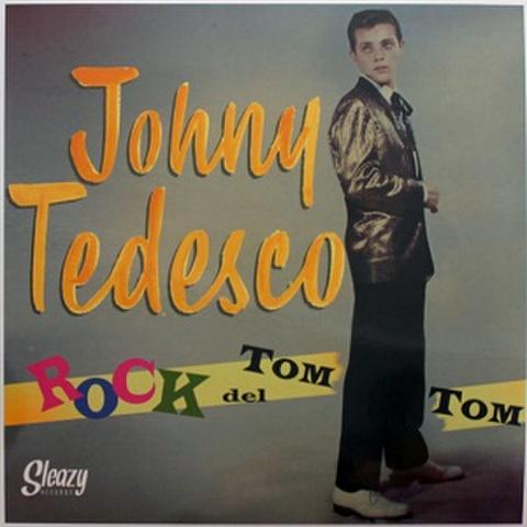 JOHNY TEDESCO/Rock Del Tom Tom(LP)