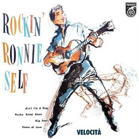 "RONNIE SELF/Rockin' Ronnie Self(7"")"