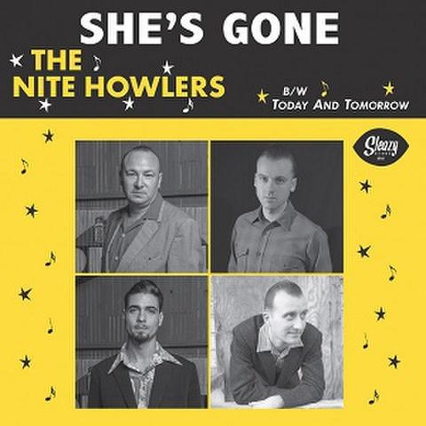 """THE NITE HOWLERS/She's Gone(7"""")"""