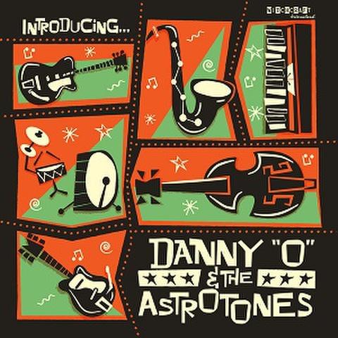 DANNY O & THE ASTROTONES/Introducing...(LP)